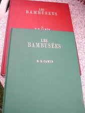 Les Bambusees, monographie, biologie, culture, 2 Volumes.
