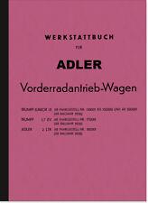 Adler Trumpf, Junior und 2 ltr. 2l Reparaturanleitung Werkstatthandbuch Montage