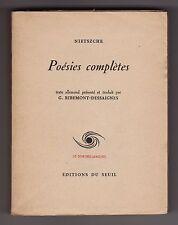 Nietszche POÉSIES COMPLÈTES traduit et présenté par Georges Ribemont-Dessaignes
