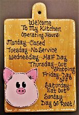Stained Sign PIG OVERLAY Kitchen Operating Hours Plaque Wood Wall Hanger Decor