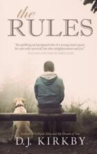 The Rules : Sometimes the Only Way You Can Win Is to Put Your Own Spin on the...