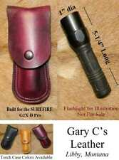 """Gary C's Leather Flashlight / Torch Case / POUCH Fits  Surefire 1"""" dia, 5-1/4"""""""