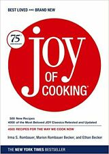 Joy of Cooking: Joy of Cooking Rombauer, Irma S.; Becker, Marion Rombauer and...