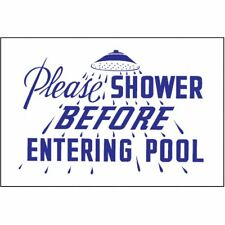 Pool Sign, Please Shower 12 in. x 18 in.