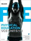 Nelson Physical Education Vce Units 1&2 (Student Book with 4 Access Codes) by...