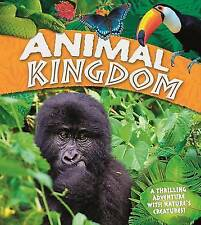 Animal Kingdom: A thrilling adventure with nature's creatures, Llewellyn, Claire