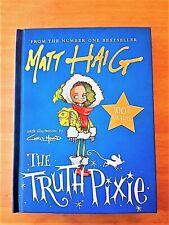SIGNED EDITION THE TRUTH PIXIE by MATT HAIG (A BOY CALLED CHRISTMAS & ECHO BOY)