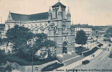 Ak geneve. van Notre-Dame et la place Cornavin