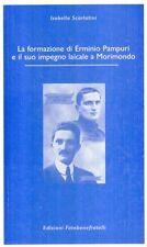 N86 La formazione di Erminio Pampuri e il suo impegno laicale a Morimondo