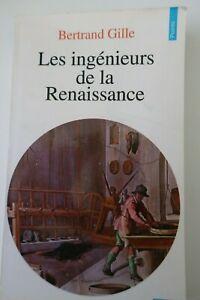 Les ingénieurs de la Renaissance - Bertrand Gille