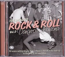 Road To Rock & Roll Vol. 2 Dangerous Liaisons By Various Artists 2 Cd Set UK