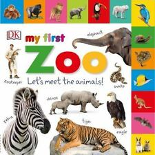 Tab Board Bks.: Tabbed Board Books: My First Zoo : Let's Meet the Animals! by...