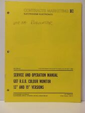 "Electrohome Service Operation Manual for G07 R.G.B. Colour Monitor 13"" 19"""