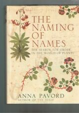 The Naming of Names - Search for Order in the World of Plants - Anna Pavord HBDJ