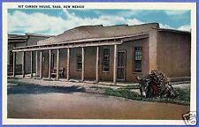 KIT CARSON HOUSE, TAOS, NEW MEXICO, NICE OLD POSTCARD