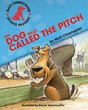 The Dog That Called the Pitch (Matt Christopher Sports Readers)-ExLibrary