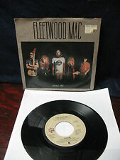 FLEETWOOD  MAC   HOLD  ME  / EYES  OF  THE  WORLD   SINGLE  45 rpm