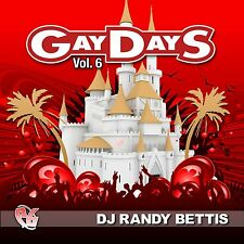 Gay DAYS VOL 6-DJ Randy Bettis/CD/NUOVO + non usato-MINT!
