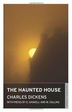 The Haunted House (Oneworld Classics)-Charles Dickens