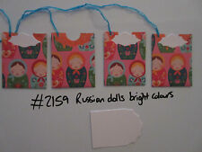Set of 4 #2159 Russian Dolls Bright Colours Unique Handmade Gift Tags