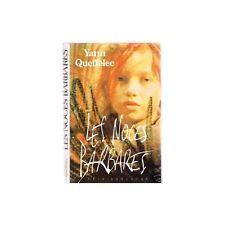 LES NOCES BARBARES de Yann QUEFFELEC Enfance Contrariée Adaptée au cinéma 1990