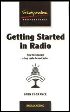 Very Good, Getting Started in Radio: How to Become a Top Broadcaster (Studymates