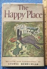Ludwig Bemelmans. Happy Place. First Edition. DJ. 1952. Little Brown. Rabbit.