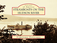 Steamboats on the Hudson River [Postcards of America] [NY] [Arcadia Publishing]