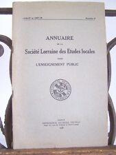 █ Annuaire Société LORRAINE Etudes Locales 1938 N°4/5 █