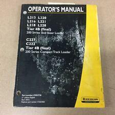 New Holland L213 216 221 L228 C227 C232 Skid Steertrack Loader Operator Manual