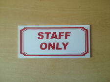 Staff Only Sign (BS-03)