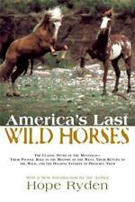 America's Last Wild Horses: The Classic Study of the Mustangs--Their-ExLibrary