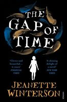 The Gap of Time: The Winter's Tale Retold by Jeanette Winterson Paperback New