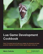 NEW Lua Game Development Cookbook by Mario Kasuba