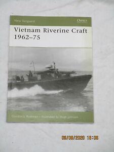 Vietnam Riverine Craft 1962-75, Osprey,New Vanguard,Gordon Rottmann