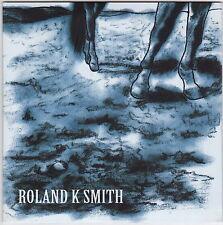 Roland K Smith - CD 5 x Track Promo EP