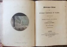 1814 PICTURESQUE VIEWS OF PUBLIC EDIFICES IN PARIS Segard & Testard AQUATINTES