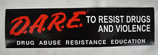 D.A.R.E. Bumper Sticker Official DARE Resist Drug Abuse Violence Marijuana