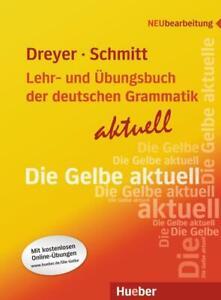 Lehr- und Übungsbuch der deutschen Grammatik - aktuell von Hilke Dreyer...