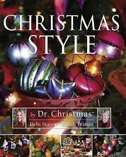 Christmas Style by Dr Christmas Debi Staron & Bob Pranga