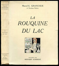 Marcel E. Grancher : LA ROUQUINE DU LAC - 1959, ill. Bernard Aldebert. Envoi