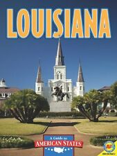 Louisiana [With Web Access] (Guide to American Sta