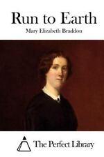 Run to Earth by Mary Elizabeth Braddon (2015, Paperback)