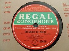 Bob Dyer 78RPM Record The Death Of Willie Regal Zonophone G24116 - Very Rare
