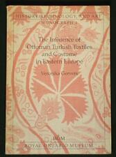 BOOK Influence of Ottoman Turkish Textiles & Costume in Europe embroidery Greek