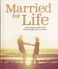 Married for Life: Inspirations from Those Married