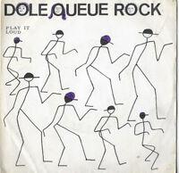 "THE STICKS * DOLE QUE ROCK * 7"" SINGLE STIC 001 PLAYS GREAT"