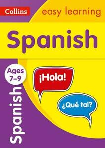 Spanish Ages 7-9 (Collins Easy Learning KS2) by Collins Easy Learning