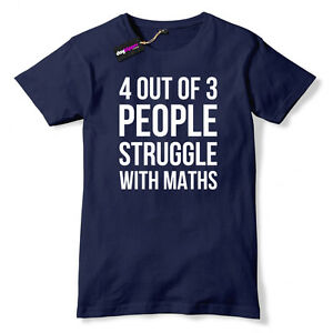4 Out Of 3 People Struggle With Maths Mens Funny Geek T-Shirt