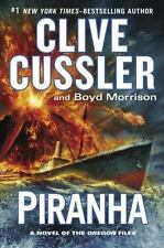 NEW - Piranha (The Oregon Files) by Cussler, Clive; Morrison, Boyd